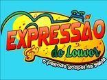 EXPRESSÃO DO LOUVOR - O PAGODE GOSPEL DA BAHIA ( Louvadeira )