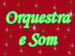 Orquestra e Som