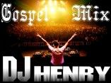 DJ Henry Gospel Mix