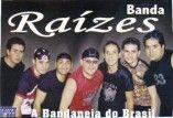 Banda Raizes