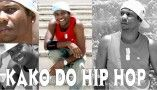 """Kako do Hip Hop"""