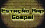 Estação Rap Gospel