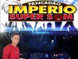 IMPÉRIO SUPER SOM E DJ WALTER