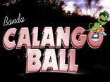 CALANGO BALL