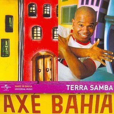 Axé Bahia: Terra Samba