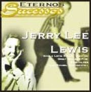 Eternos Sucessos: Jerry Lee Lewis
