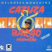 Melhores Momentos: Cazuza & Barão Vermelho (Greatest Hits)