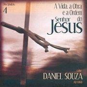 A Vida, a Obra e a Ordem do Senhor Jesus: Discípulos - Vol. 4: ao Vivo