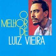 O Melhor de Luiz Vieira