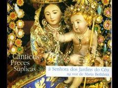 Cânticos, Preces, Súplicas À Senhora dos Jardins do Céu