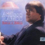 20 Supersucessos - Adilson Ramos