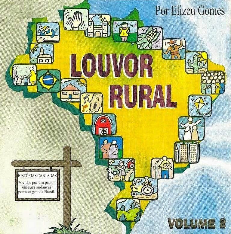 Elizeu Gomes - Louvor Rural - Vol. II 1999