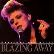 Blazing Away}