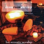 Throneroom Worship: Live Acoustic Worship