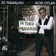 Zé Ramalho Canta Bob Dylan - Tá Tudo Mudando}