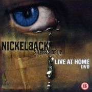 Silver Side Up / Live At Home
