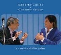 Roberto Carlos e Caetano Veloso e A Música de Tom Jobim}