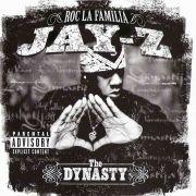 The Dynasty: Roc La Familia