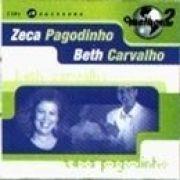 O Melhor de Dois - Zeca Pagodinho e Beth Carvalho