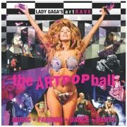ArtRave:The Artpop Ball Tour