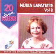 20 Supersucessos - Núbia Lafayette Vol. 2}