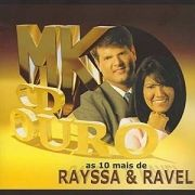 MK CD Ouro: as 10 Mais de Rayssa & Ravel}