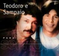 Para Sempre: Teodoro & Sampaio