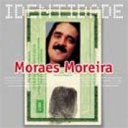 Série Identidade: Moraes Moreira