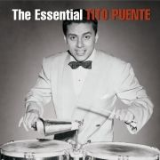 Essential Tito Puente (Remastered)