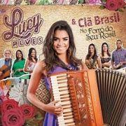 Lucy Alves & Clã Brasil No Forró do Seu Rosil