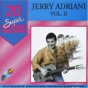 20 Supersucessos - Jerry Adriani - Vol. II}
