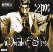 A Decade of Silence