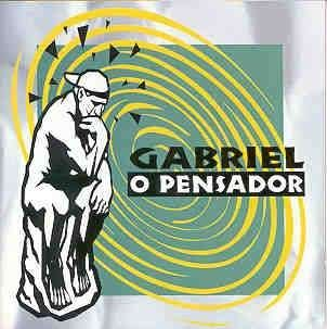 GABRIEL A PENSADOR BAIXAR DECLARAR O NADEGAS CD