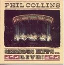 Phil Collins Serious Hits ... Live!