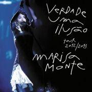 Verdade, Uma Ilusão - Tour 2012/2013}