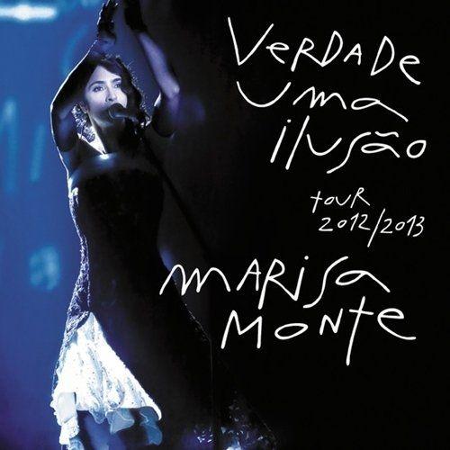 Verdade, Uma Ilusão - Tour 2012/2013