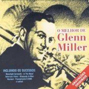 O Melhor De Glenn Miller