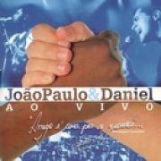 João Paulo e Daniel: ao Vivo