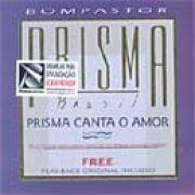 Prisma Canta O Amor