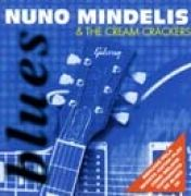 Nuno Mindelis & The Cream Crackers}