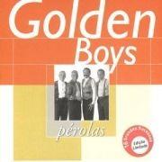 Meus Momentos: Golden Boys