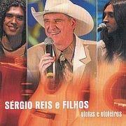 Viola e Violeiros - Sérgio Reis e Filhos (Ao Vivo)
