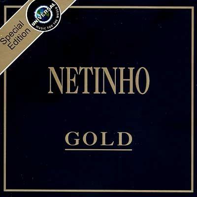 Série Gold: Netinho