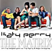 Katy Perry & The Matrix