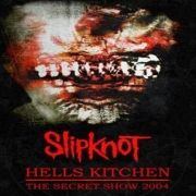 Hells Kitchen:The Secret Show 2004 (Live)