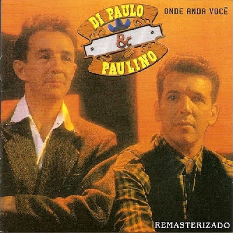 PAULLO BAIXAR PAULINO DI 2011 E
