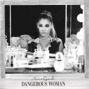Dangerous Woman (Japan Special Edition)