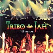 Tribo De Jah - Ao Vivo - 15 Anos