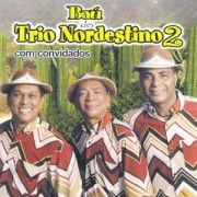 Baú Do Trio Nordestino 2}