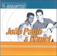 Os Gigantes -João Paulo & Daniel